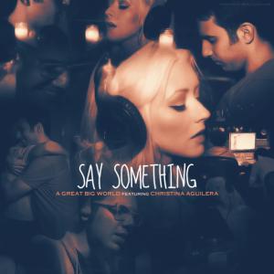 แปลเพลง Say Something - A Great Big World