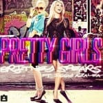 แปลเพลง Pretty Girls ของ Britney Spears feat. Iggy Azalea
