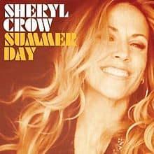 แปลเพลง Summer Day – Sheryl Crow