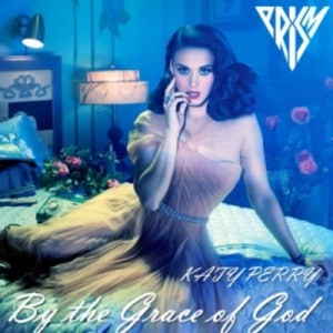 แปลเพลง By The Grace Of God - Katy Perry