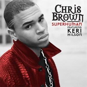 แปลเพลง Superhuman - Chris Brown Featuring Keri Hilson