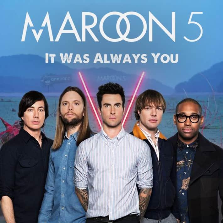 แปลเพลง It Was Always You – Maroon 5