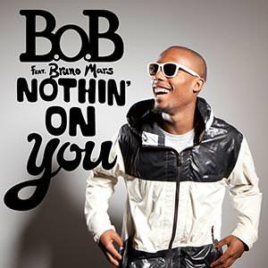 แปลเพลง Nothing on You - B.o.B Featuring Bruno Mars