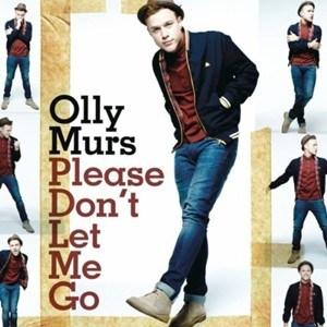 แปลเพลง Please Don't Let Me Go - Olly Murs