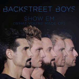 แปลเพลง Show 'Em What You're Made Of - Backstreet Boys