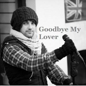 แปลเพลง Goodbye My Lover - James Blunt