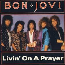 แปลเพลง Livin' On a Prayer – Bon Jovi