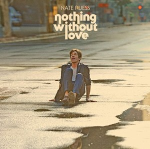 แปลเพลง Nothing Without Love – Nate Ruess