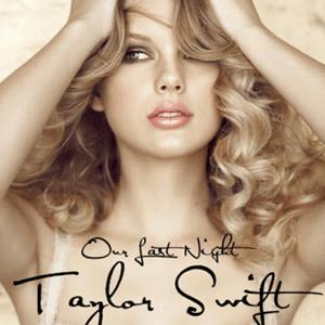 แปลเพลง Our Last Night - Taylor Swift