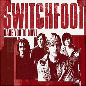 แปลเพลง Dare You to Move – Switchfoot