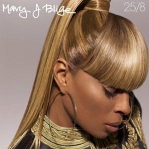 แปลเพลง 25/8 – Mary J Blige