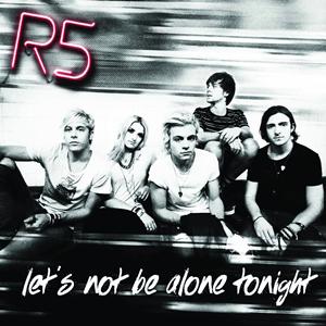 แปลเพลง Let's Not Be Alone Tonight – R5