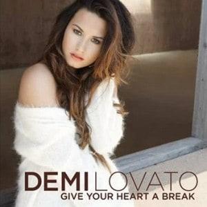 แปลเพลง Give Your Heart A Break – DEMI LOVATO