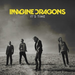 แปลเพลง It's Time - Imagine Dragons