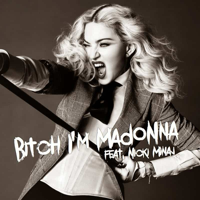 แปลเพลง Bitch I'm Madonna – Madonna feat. Nicki Minaj