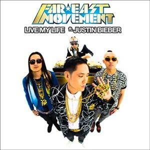 แปลเพลง Live My Life – Far East Movement ft. Justin Bieber