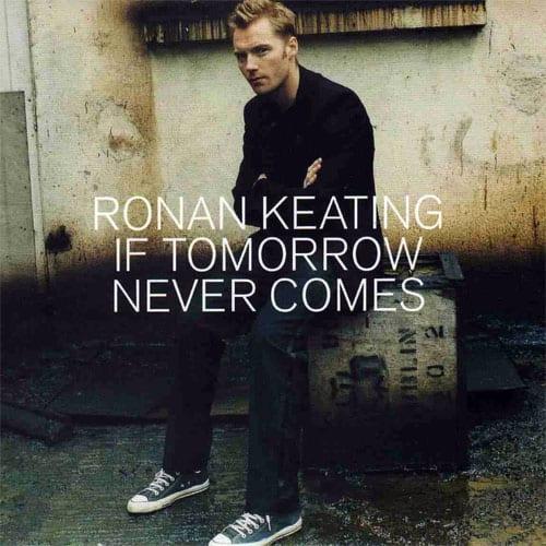 แปลเพลง If Tomorrow Never Comes | Ronan Keating