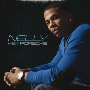 แปลเพลง Hey Porsche – Nelly ความหมายเพลง