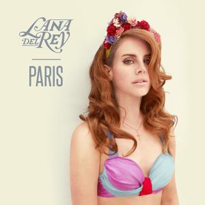 แปลเพลง Paris – Lana Del Rey