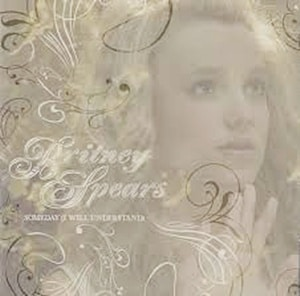 แปลเพลง Someday (I Will Understand) - Britney Spears