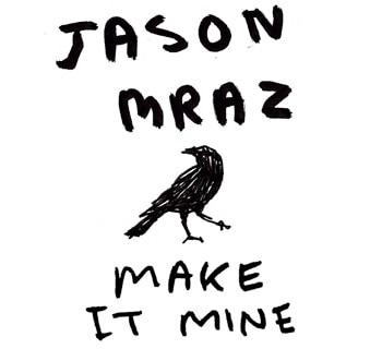 แปลเพลง Make It Mine – Jason Mraz
