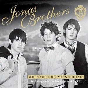 แปลเพลง When You Look Me In The Eyes – Jonas Brothers