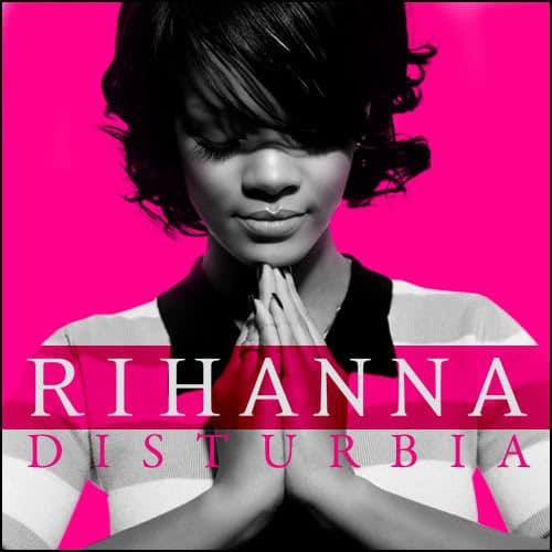 แปลเพลง Disturbia – Rihanna