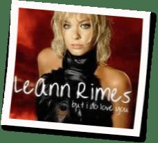 แปลเพลง But I Do Love You – LeAnn Rimes