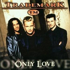 แปลเพลง Only love – Trademark