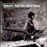 แปลเพลง Half The World Away - Oasis