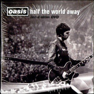 แปลเพลง Half The World Away – Oasis