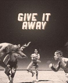 แปลเพลง Give It Away – Red Hot Chili Peppers