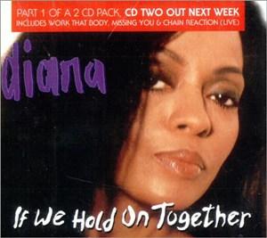 แปลเพลง If we hold on together – Diana Ross