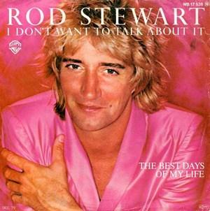 แปลเพลง I don't want to talk about it – Rod Stewart