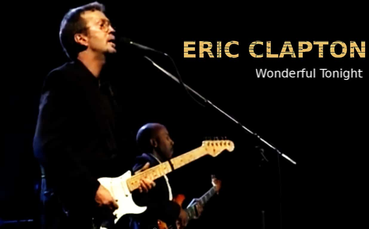 แปลเพลง Wonderful Tonight – Eric Clapton