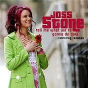 แปลเพลง Tell Me What We're Gonna Do Now – Joss Stone