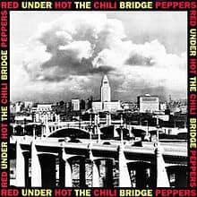 แปลเพลง Under The Bridge – Red Hot Chili Pepper