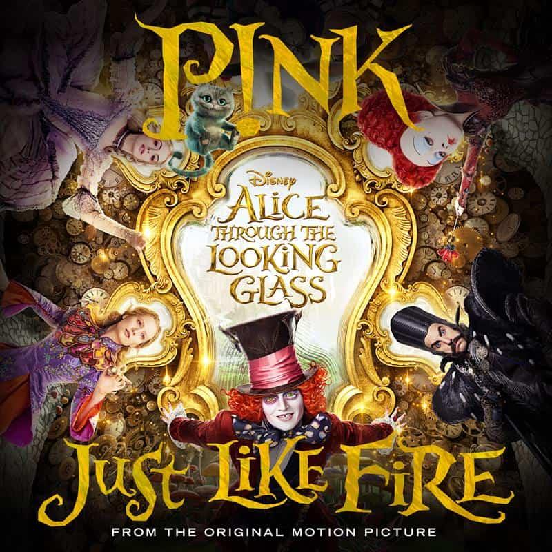 แปลเพลง Just Like Fire – Pink OST. Alice Through the Looking Glass