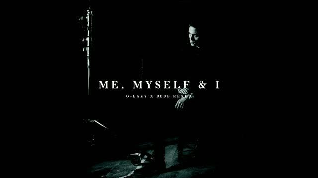 แปลเพลง Me, Myself & I – G-EAZY feat. Bebe Rexha
