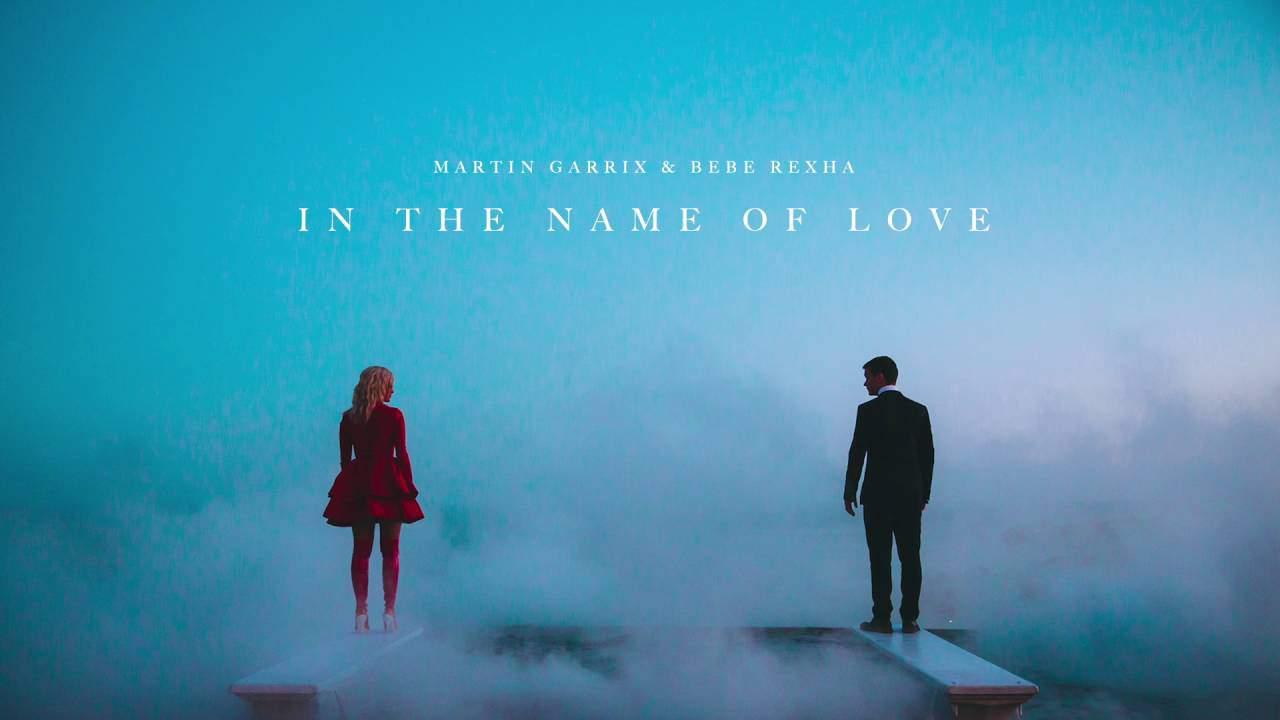 แปลเพลง In The Name Of Love – Martin Garrix & Bebe Rexha