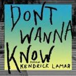 แปลเพลง Don't Wanna Know – Maroon 5 ft. Kendrick Lamar