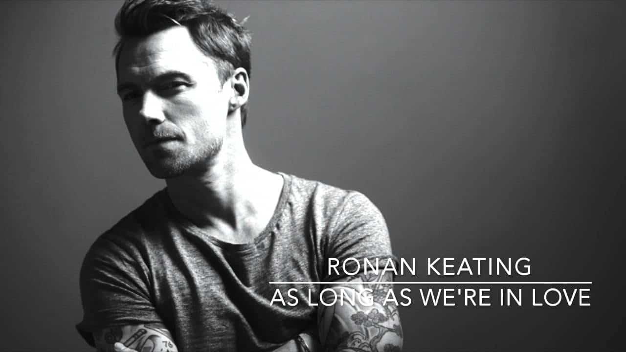 แปลเพลง As Long As We're In Love - Ronan Keating