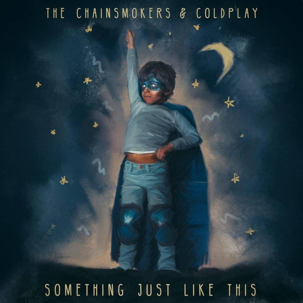 แปลเพลง Something Just Like This - The Chainsmokers & Coldplay