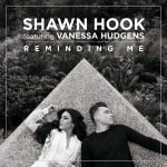 แปลเพลง Reminding Me – Shawn Hook feat. Vanessa Hudgens