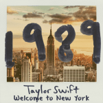 แปลเพลง Welcome To New York – Taylor Swift