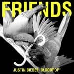 แปลเพลง Friends – Justin Bieber & BloodPop®