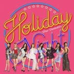 แปลเพลง Holiday – Girls' Generation(소녀시대)