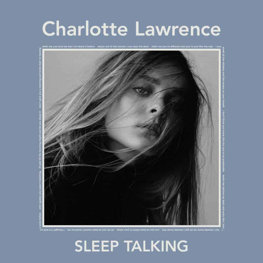 แปลเพลง Sleep Talking - Charlotte lawrence