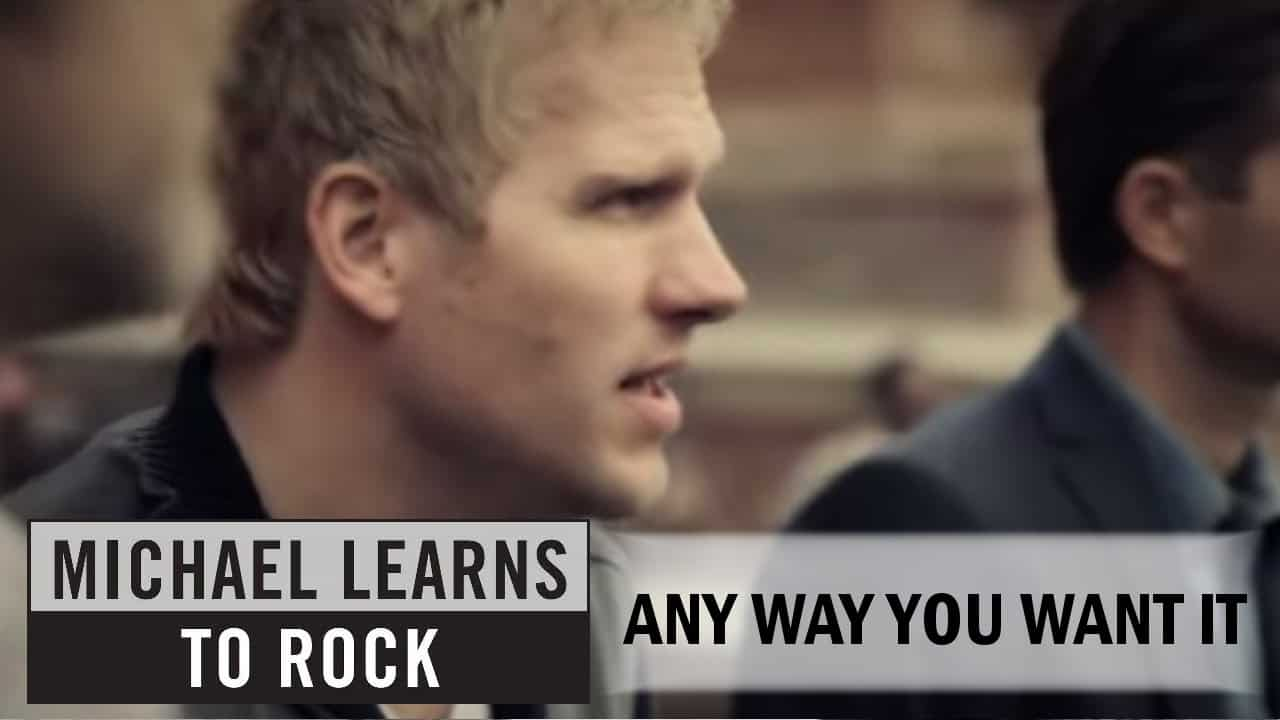 แปลเพลง Any Way You Want It - Michael Learns to Rock