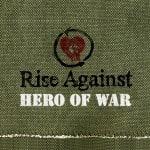 แปลเพลง Hero Of War - Rise Against